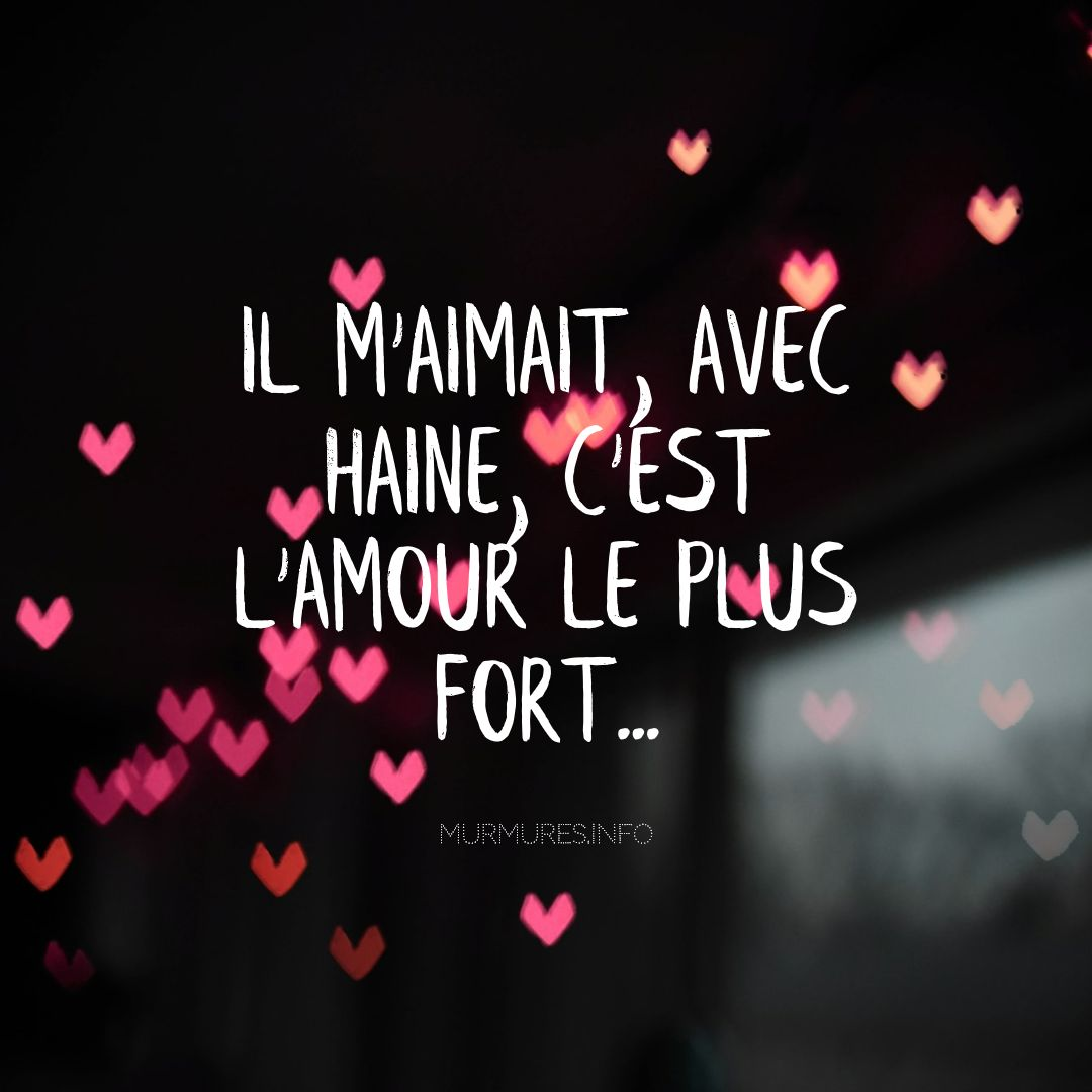 citation amour fort